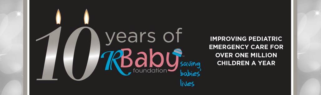 10 Years of R Baby Foundation